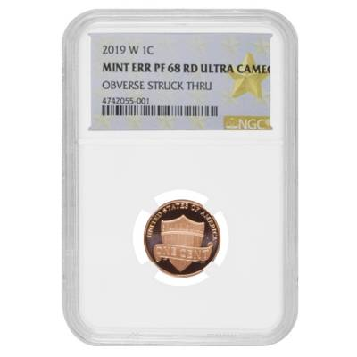 2019 W Proof Lincoln Penny Cent Comm. NGC PF 68 UCAM Mint Error (Obv Struck Thru)