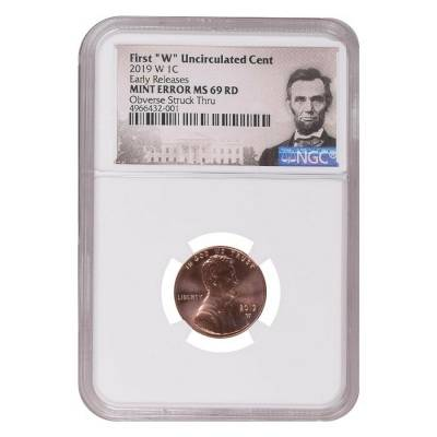 2019 W Uncirculated Lincoln Penny Cent Comm. NGC Gem Unc ER Mint Error (Lincoln Label)
