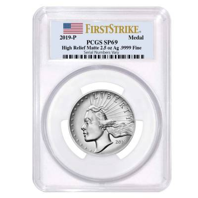 2019 P 2.5 oz American Liberty High Relief Silver Medal PCGS SP 69 FS