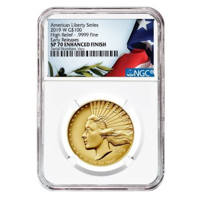 2019 W 1 oz $100 American Liberty High Relief Enhanced Uncirculated Gold Coin NGC SP 70 ER (Liberty Label)