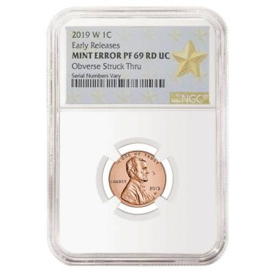 2019 W Proof Lincoln Penny Cent Comm. NGC PF 69 ER Mint Error (Obv Struck Thru)