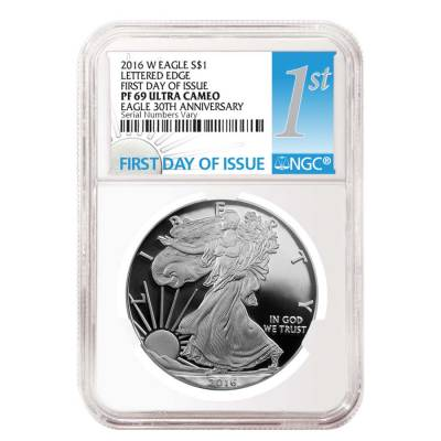 2016-W 1 oz Proof Silver American Eagle NGC PF 69 UCAM First Day of Issue - 30th Anniversary