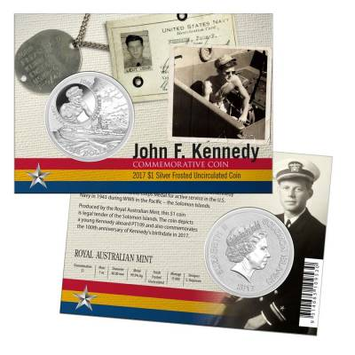 2017 1 oz Silver John F. Kennedy JFK Solomon Islands $1 Coin .999 Fine (In Assay) - 100th Anniv. JFK PT109