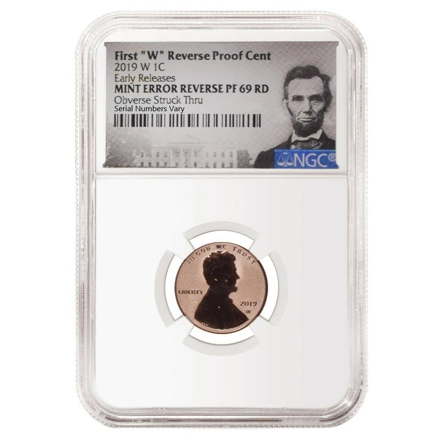 "2019 W 1C First /""W/"" REVERSE Proof Lincoln Cent NGC PF 69 RD Early Releases"