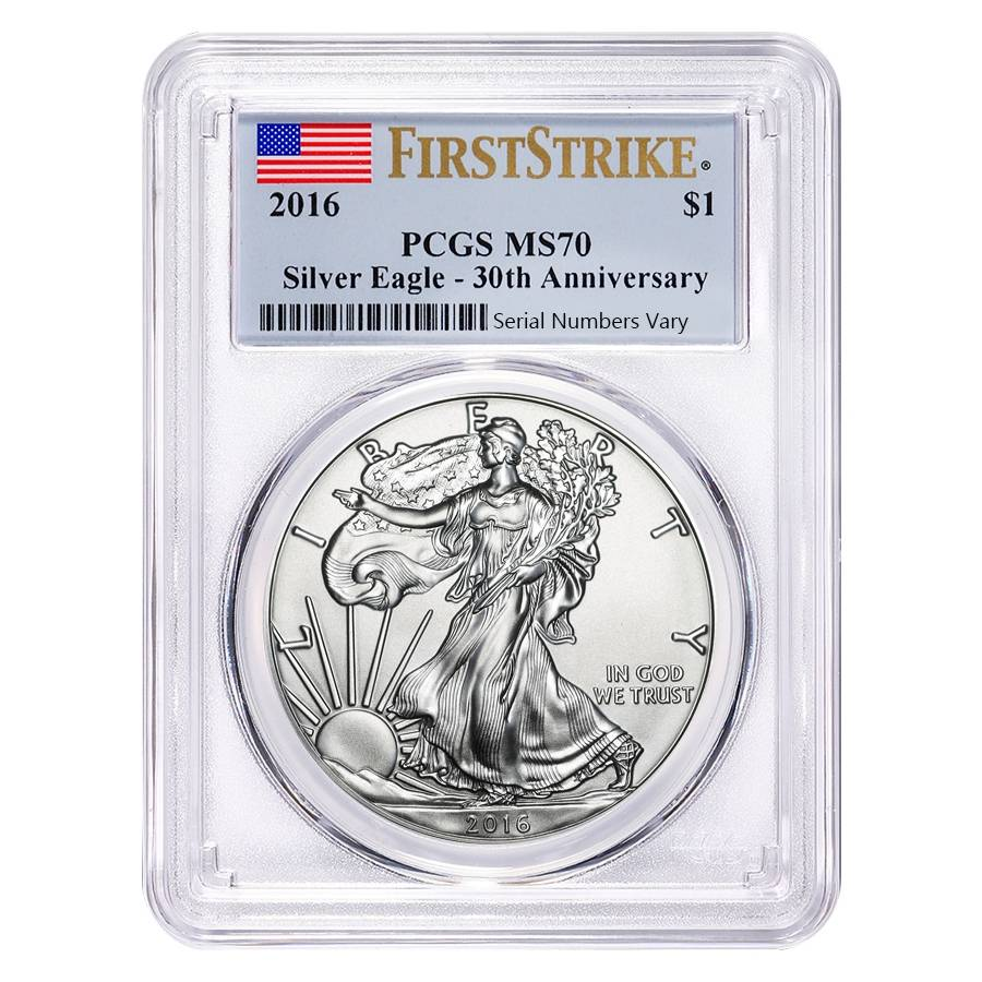 30th Anniversary! 2016 Silver Eagle PCGS MS 70 First Strike